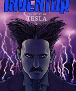The Inventor: The Story of Tesla [Paperback] - Mehta, Rave,Williams, Erik